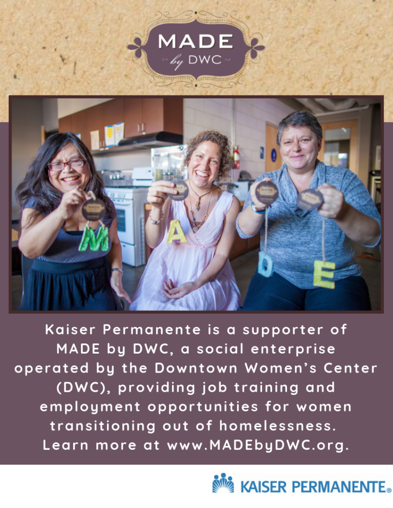Poster for Kaiser Permanente's collaboration with MADE by DWC (Downtown Women's Center)